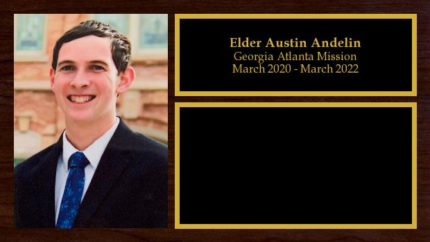 March 2020 to March 2022<br/>Elder Austin Andelin