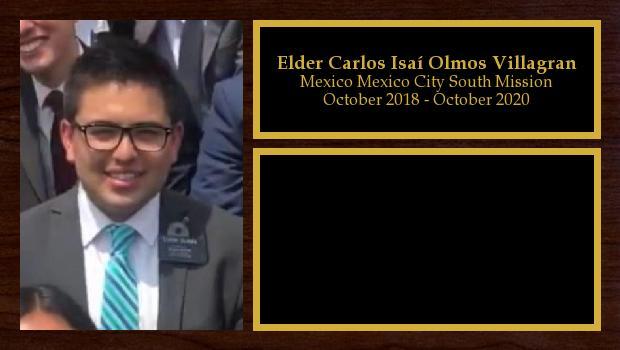 October 2018 to October 2020<br/>Elder Carlos Isaí Olmos Villagran