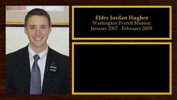 January 2007 to February 2009<br/>Elder Jordan Hughes