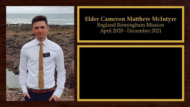 April 2020 to December 2021<br/>Elder Cameron Matthew McIntyre