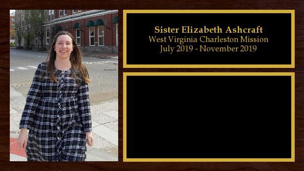 July 2019 to November 2020<br/>Sister Elizabeth Ashcraft