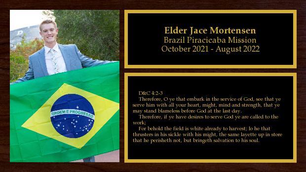 August 2020 to August 2022<br/>Elder Jace Mortensen