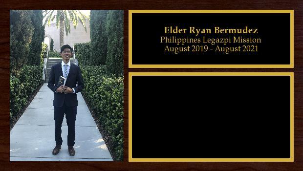 August 2019 to August 2021<br/>Elder Ryan Bermudez