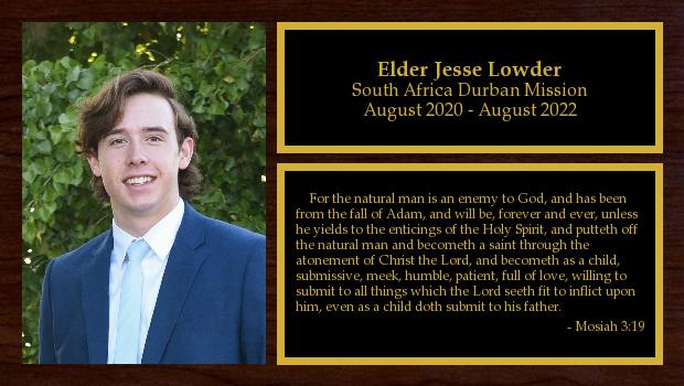 August 2020 to August 2022<br/>Elder Jesse Lowder