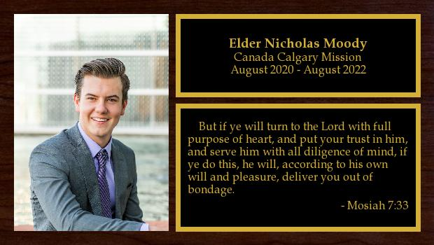 August 2020 to August 2022<br/>Elder Nicholas Moody