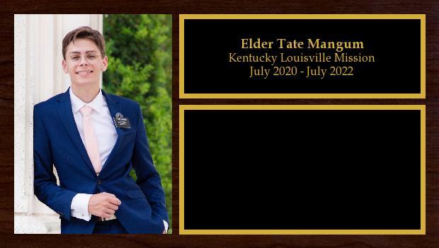 July 2020 to July 2022<br/>Elder Tate Mangum