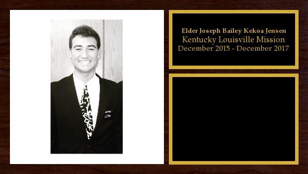December 2015 to December 2017<br/>Elder Joseph Bailey Kekoa Jensen