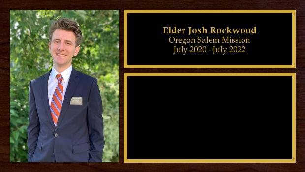 July 2020 to July 2022<br/>Elder Josh Rockwood
