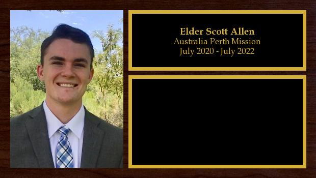 July 2020 to July 2022<br/>Elder Scott Allen