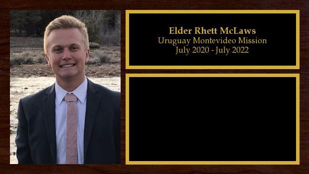 July 2020 to July 2022<br/>Elder Rhett McLaws