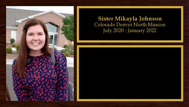 July 2020 to January 2022<br/>Sister Mikayla Johnson