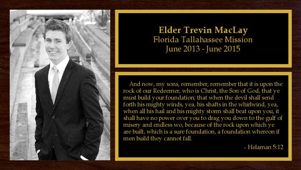 June 2013 to June 2015<br/>Elder Trevin MacLay