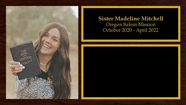 October 2020 to April 2022<br/>Sister Madeline Mitchell