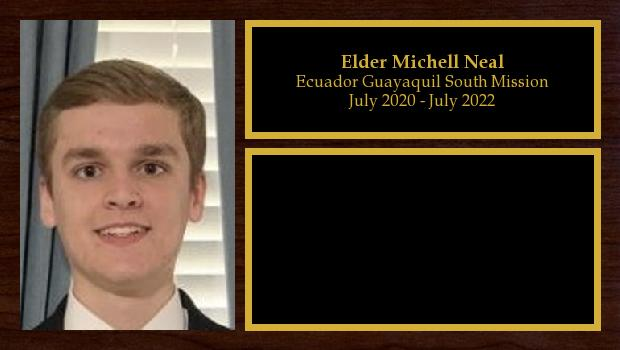 July 2020 to July 2022<br/>Elder Michell Neal