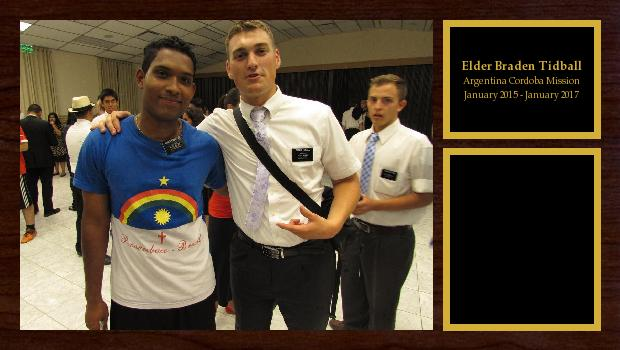 January 2015 to January 2017<br/>Elder Braden Tidball