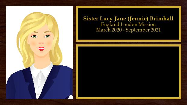 March 2020 to September 2021<br/>Sister Lucy Jane (Jennie) Brimhall