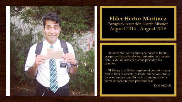 August 2014 to August 2016<br/>Elder Hector Martinez