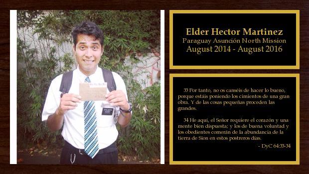 August 2014 to August 2016<br/>Elder Hector Martinez