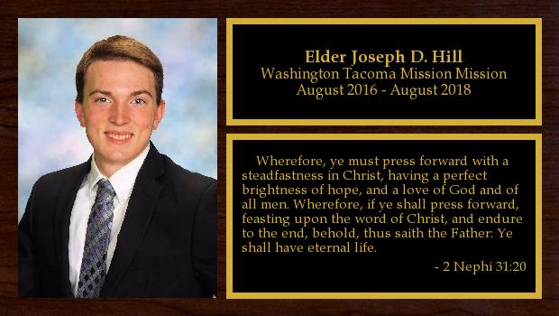 August 2016 to August 2018<br/>Elder Joseph D. Hill