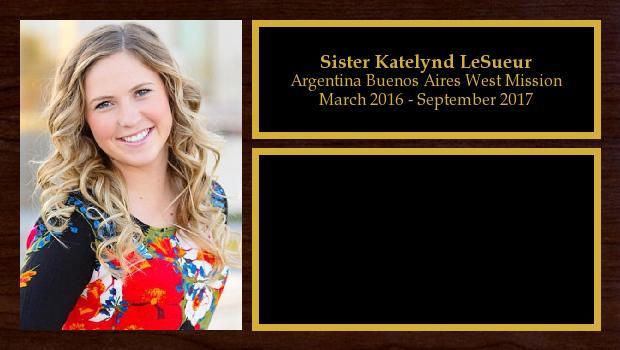 March 2016 to September 2017<br/>Sister Katelynd LeSueur