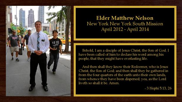 April 2012 to April 2014<br/>Elder Matthew Nelson