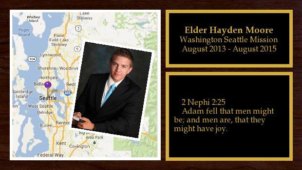 August 2013 to August 2015<br/>Elder Hayden Moore