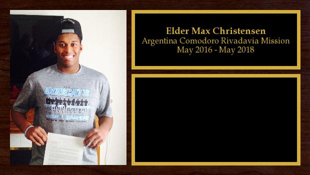 May 2016 to May 2018<br/>Elder Max Christensen