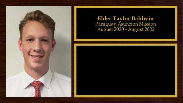 August 2020 to August 2022<br/>Elder Taylor Baldwin