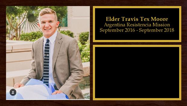September 2016 to September 2018<br/>Elder Travis Tex Moore