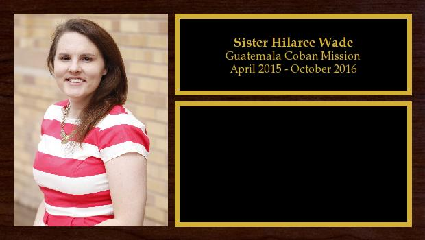 April 2015 to October 2016<br/>Sister Hilaree Wade