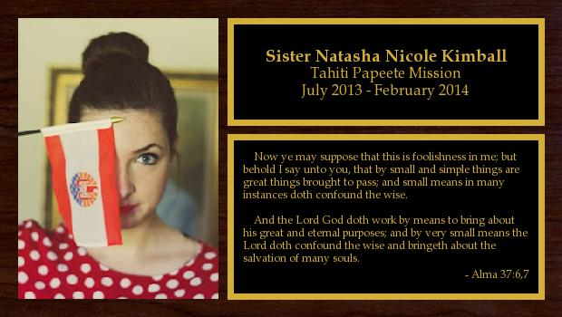 July 2013 to February 2014<br/>Sister Natasha Nicole Kimball