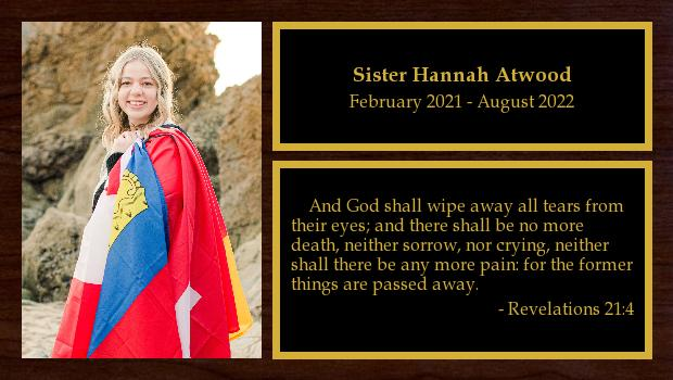 February 2021 to August 2022<br/>Sister Hannah Atwood