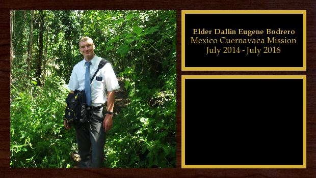 July 2014 to July 2016<br/>Elder Dallin Eugene Bodrero