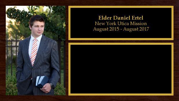 August 2015 to August 2017<br/>Elder Daniel Ertel
