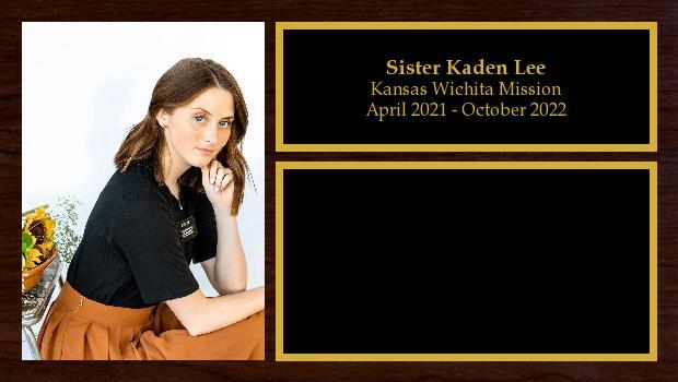 April 2021 to October 2022<br/>Sister Kaden Lee