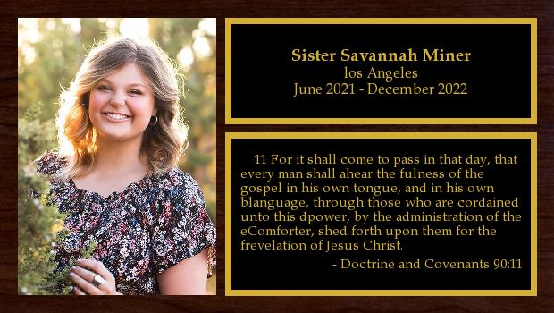 June 2021 to December 2022<br/>Sister Savannah Miner