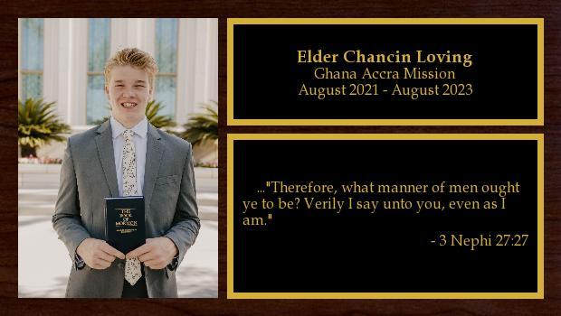 August 2021 to August 2023<br/>Elder Chancin Loving