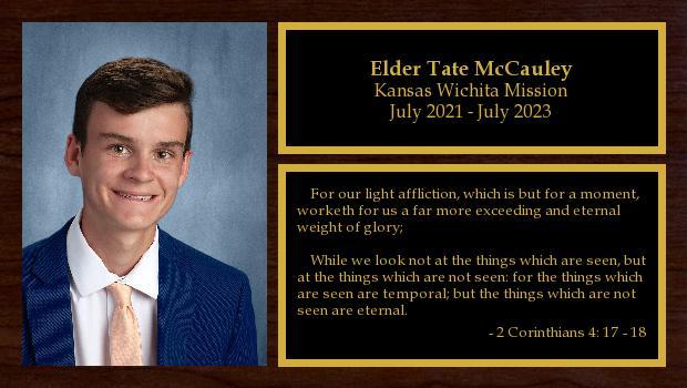 July 2021 to July 2023<br/>Elder Tate McCauley