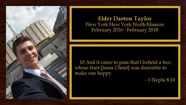 February 2016 to February 2018<br/>Elder Daeton Taylor