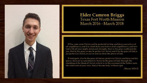 March 2016 to March 2018<br/>Elder Camron Briggs