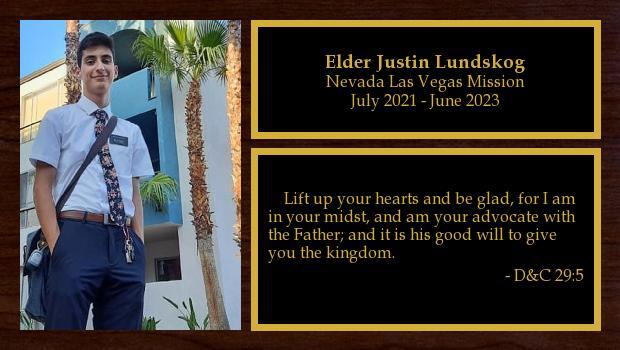 July 2021 to July 2023<br/>Elder Justin Lundskog