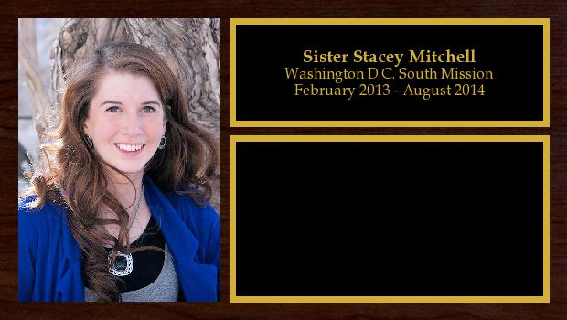 February 2013 to August 2014<br/>Sister Stacey Mitchell
