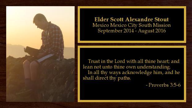 September 2014 to August 2016<br/>Elder Scott Alexandre Stout