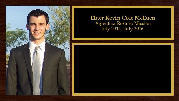 July 2014 to July 2016<br/>Elder Kevin Cole McEuen