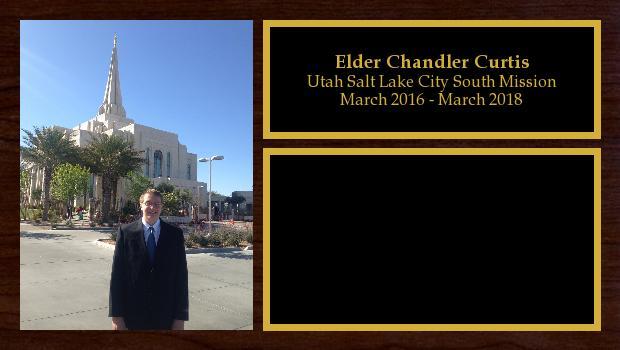 March 2016 to March 2018<br/>Elder Chandler Curtis