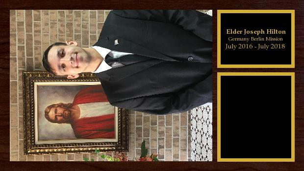 July 2016 to July 2018<br/>Elder Joseph Hilton