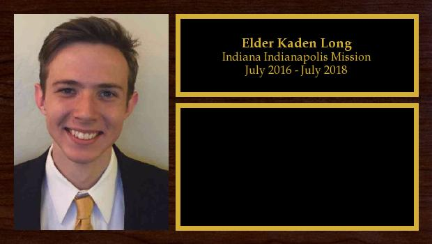 July 2016 to July 2018<br/>Elder Kaden Long