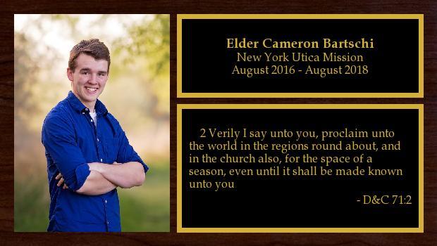 August 2016 to August 2018<br/>Elder Cameron Bartschi