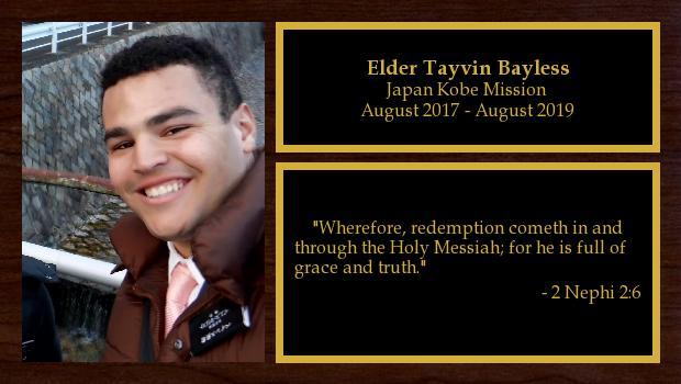 August 2017 to August 2019<br/>Elder Tayvin Bayless