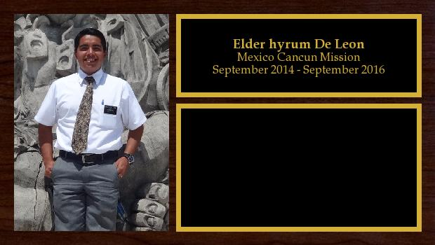September 2014 to September 2016<br/>Elder hyrum De Leon